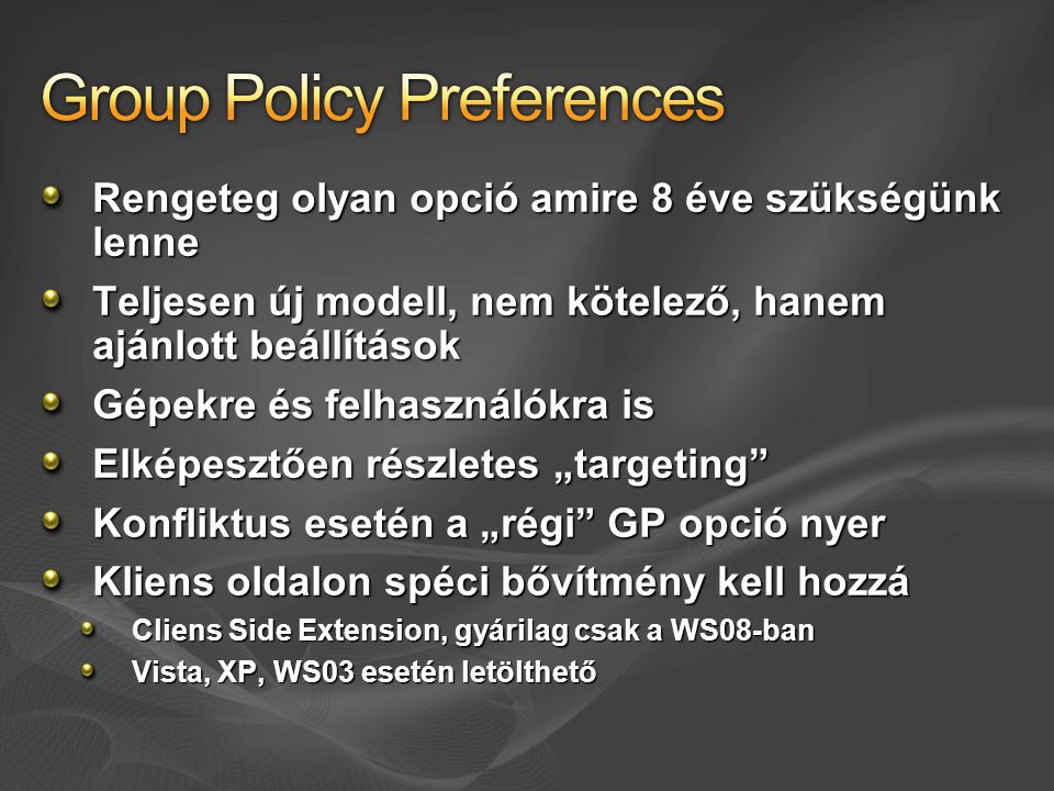 { Group Policy Preferences }