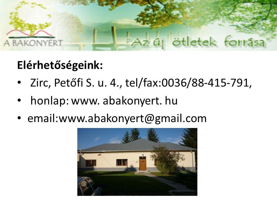Elérhetőségeink: Zirc, Petőfi S. u. 4., tel/fax:0036/88-415-791, honlap: www. abakonyert. hu email:www.abakonyert@gmail.com