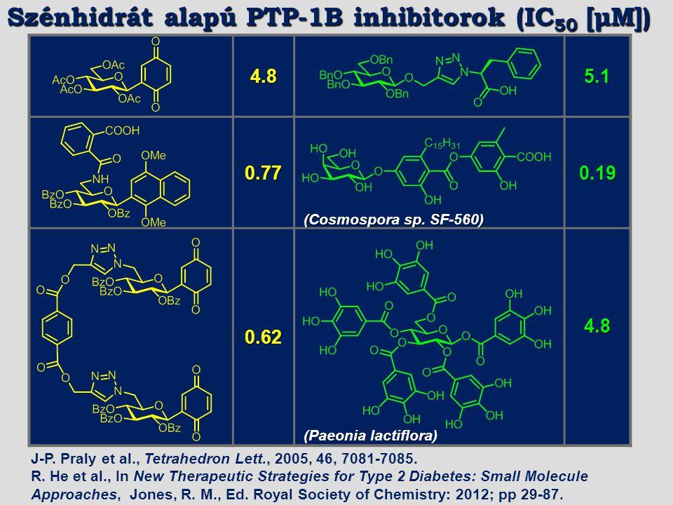 4.85.1 0.770.19 0.624.8 (Cosmospora sp. SF-560) (Paeonia lactiflora) J-P. Praly et al., Tetrahedron Lett., 2005, 46, 7081-7085. R. He et al., In New T