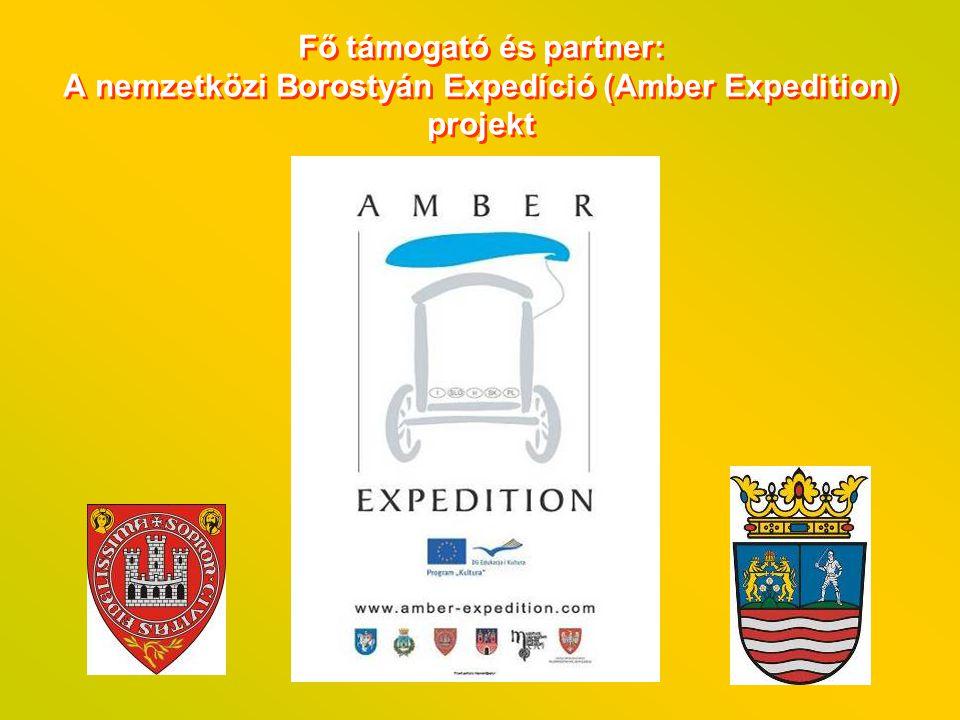 Fő támogató és partner: A nemzetközi Borostyán Expedíció (Amber Expedition) projekt