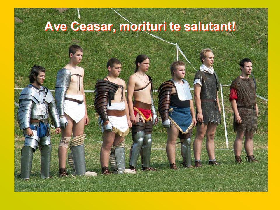 Ave Ceasar, morituri te salutant!