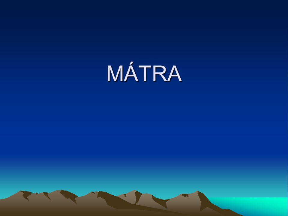 FÖLDRAJZI HELYZET Földrajzi helyzet A Mátra, mint az Északi-középhegység része, származása szerint Európa legnagyobb fiatal vulkáni övezetéhez tartozik.
