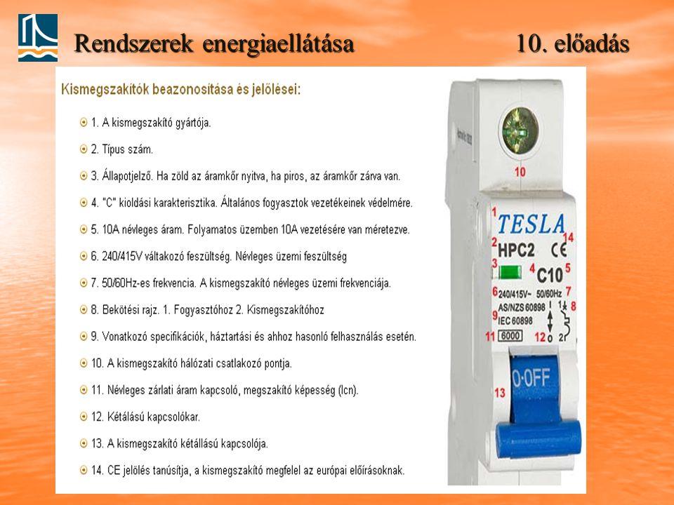 Rendszerek energiaellátása 10. előadás