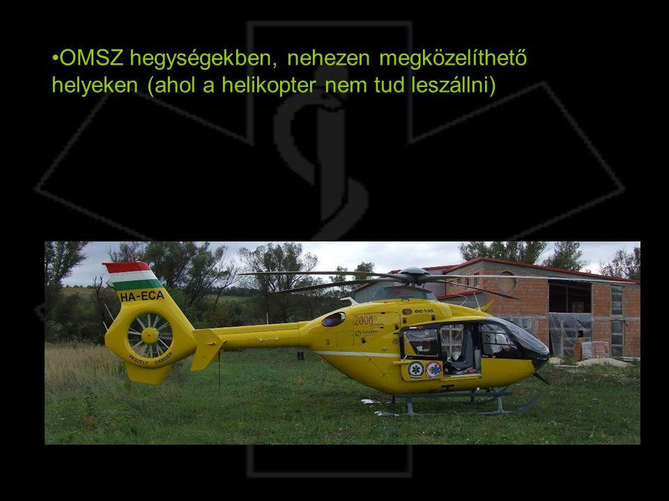 OMSZ hegységekben, nehezen megközelíthető helyeken (ahol a helikopter nem tud leszállni)