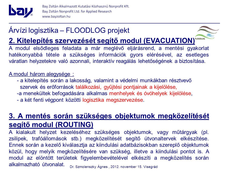 Árvízi logisztika – FLOODLOG projekt 4.