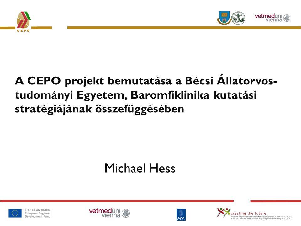 CEPO céljai és hatása Intézmények és a régió erősítése, hatással az: a) érintett gazdasági területekre b) fogyasztókra Állategészségügy javítása A természeti erőforrások optimalizálása Fogyasztóvédelem az élelmiszerbiztonság segítségével Diákcsere Kutatási technikák és személyzet cseréje