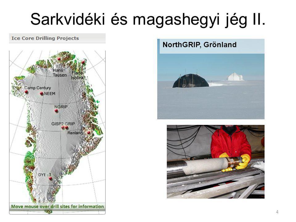 Sarkvidéki és magashegyi jég II. NorthGRIP, Grönland 4