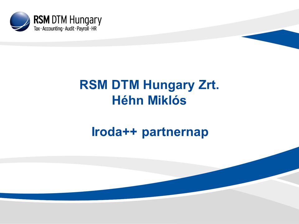 Iroda++ partnernap RSM DTM Hungary Zrt. Héhn Miklós