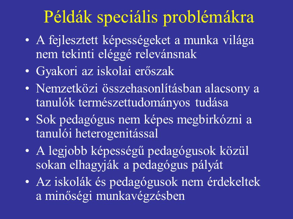 "Nemzeti értékelési rendszerek fejlesztése – WB modell Forrás: Marguerite Clarke (2010) ""Helping World Bank client countries improve their assessment systems ."