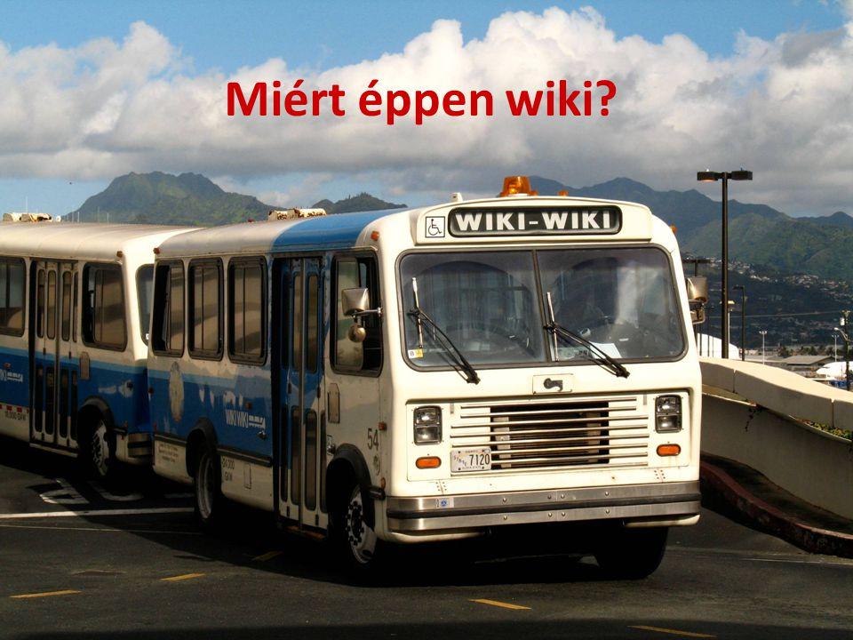 Miért éppen wiki?