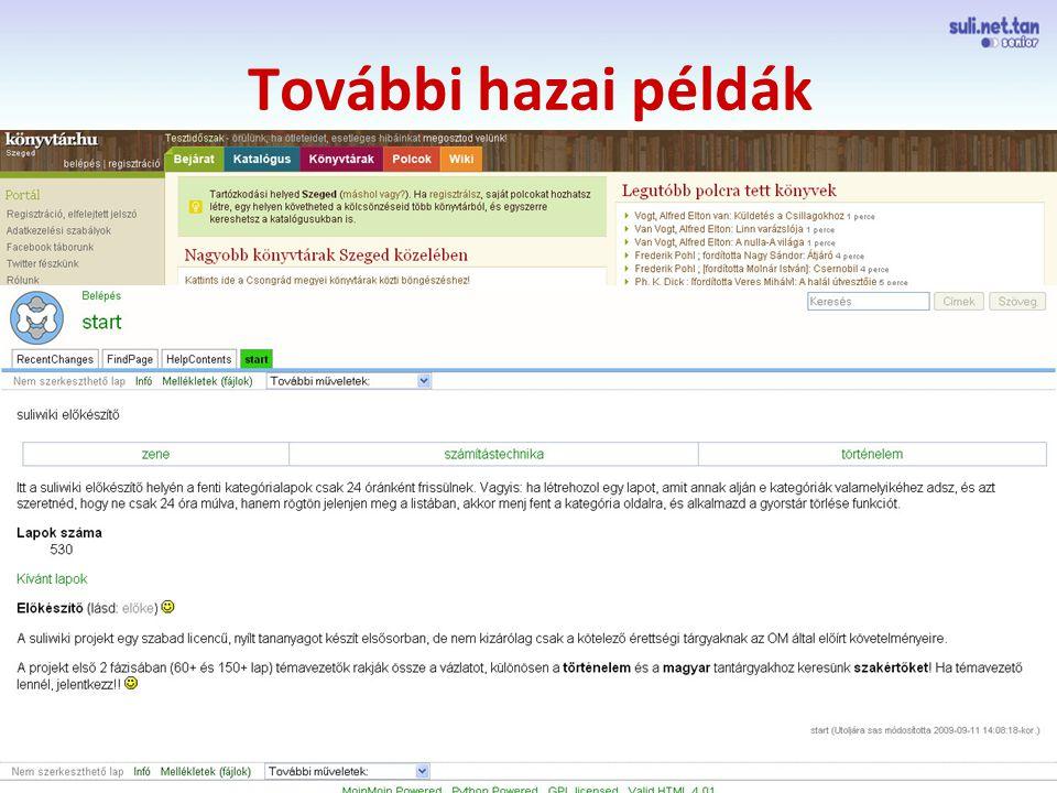 szegedi demo További hazai példák Könyvtárakkal, könyvekkel, olvasással kapcsolatos wiki alapú tudástár (tesztoldal), elsősorban a szakmai közönségnek