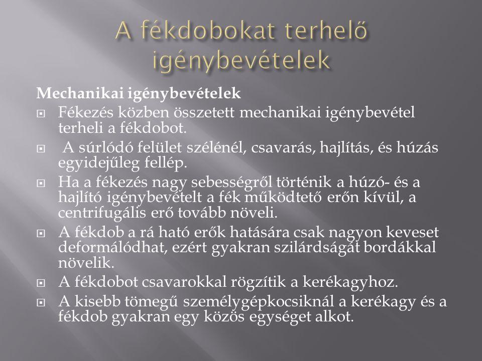 Duo-szervo dobfék  Kettős működésű munkahengert alkalmaznak.