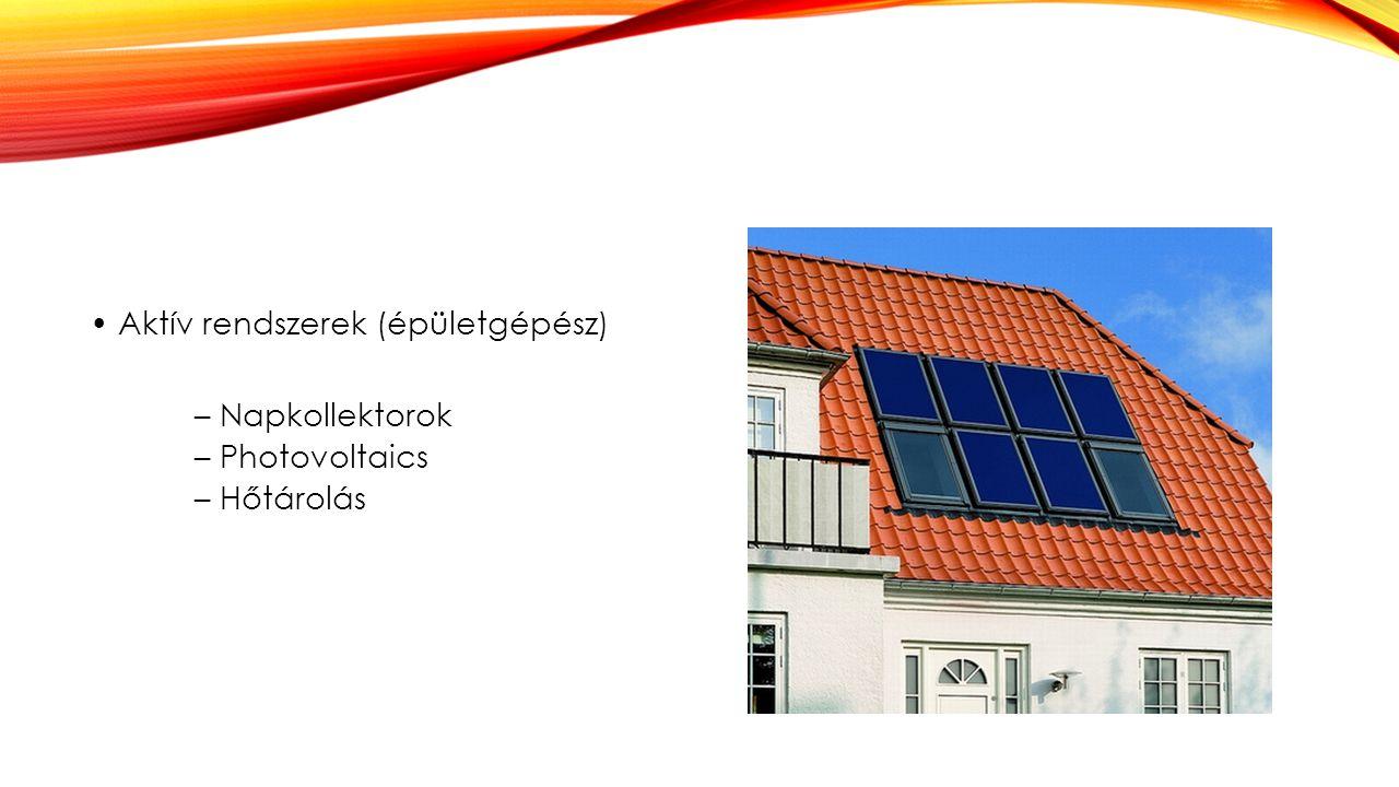 Aktív rendszerek (épületgépész) – Napkollektorok – Photovoltaics – Hőtárolás