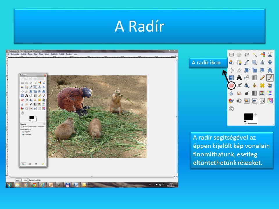 A Radír A radír ikon A radír segítségével az éppen kijelölt kép vonalain finomíthatunk, esetleg eltüntethetünk részeket.