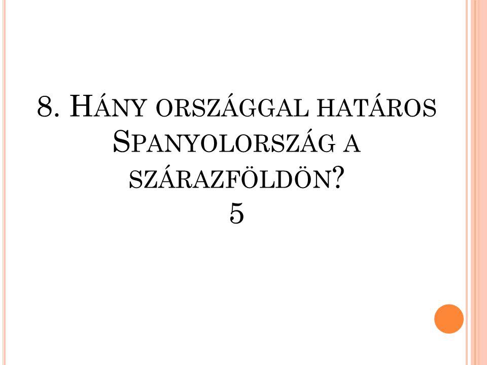 7. A FÖLDFELSZÍN HÁNY SZÁZALÉKA SZÁRAZFÖLD 29