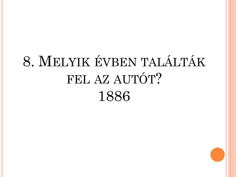 7. M ELYIK ÉVBEN SZÜLETETT G ÁBOR Á RON TÜZÉRTISZT ? 1814