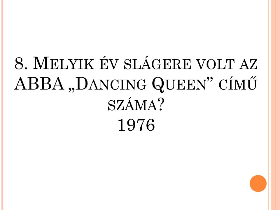 7. M ELYIK ÉVBEN MUTATTÁK BE AZ I NDUL A BAKTERHÁZ CÍMŰ FILMET ? 1980