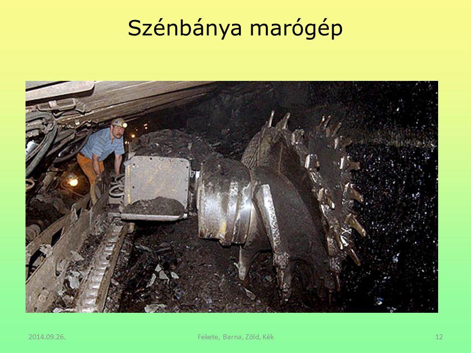 Szénbánya marógép 2014.09.26.Fekete, Barna, Zöld, Kék12