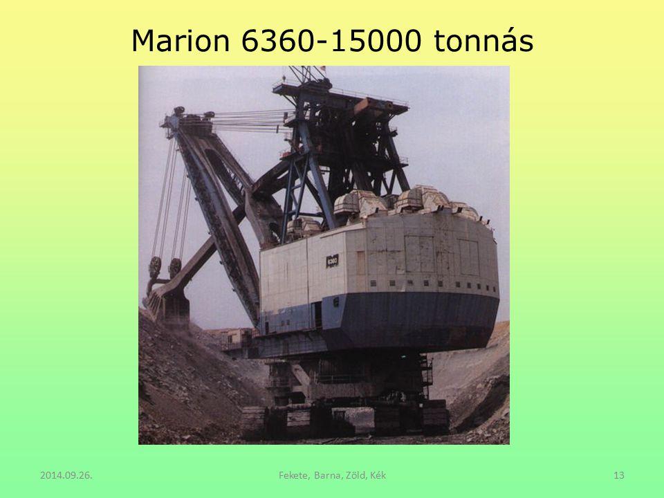 Marion 6360-15000 tonnás 2014.09.26.Fekete, Barna, Zöld, Kék13