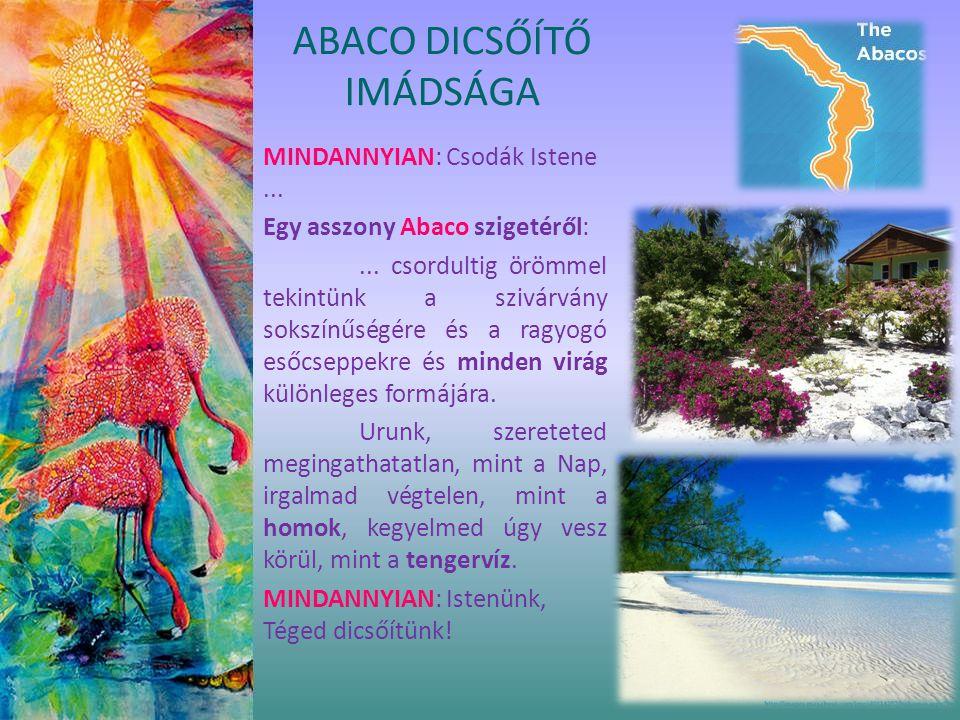 MINDANNYIAN: Csodák Istene... Egy asszony Abaco szigetéről:...