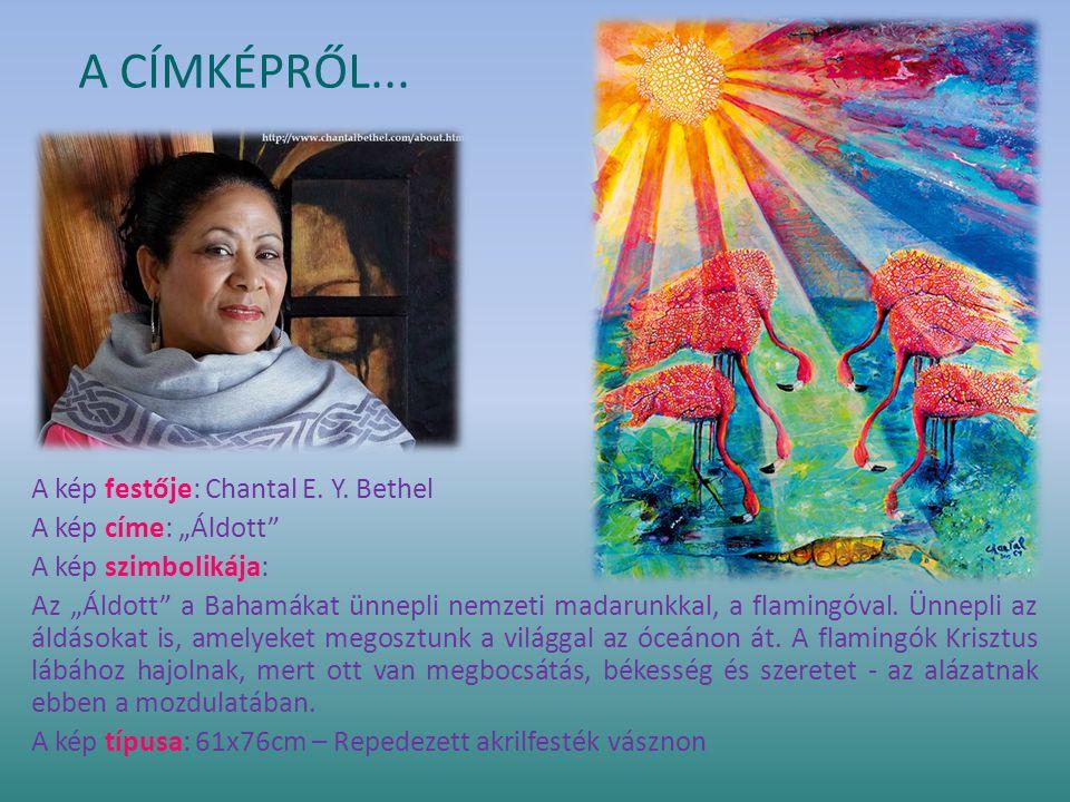 A CÍMKÉPRŐL... A kép festője: Chantal E. Y.