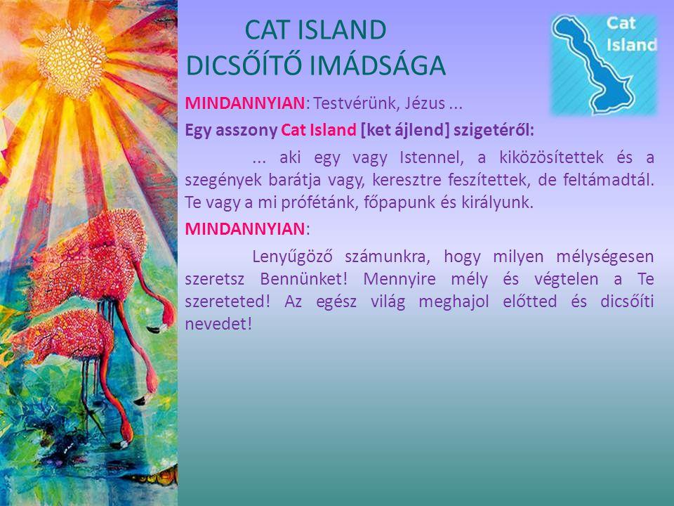 MINDANNYIAN: Testvérünk, Jézus... Egy asszony Cat Island [ket ájlend] szigetéről:...