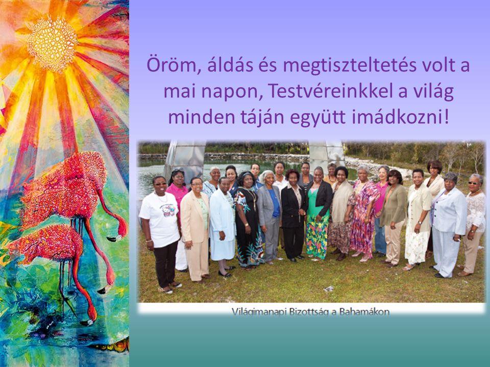 Öröm, áldás és megtiszteltetés volt a mai napon, Testvéreinkkel a világ minden táján együtt imádkozni!