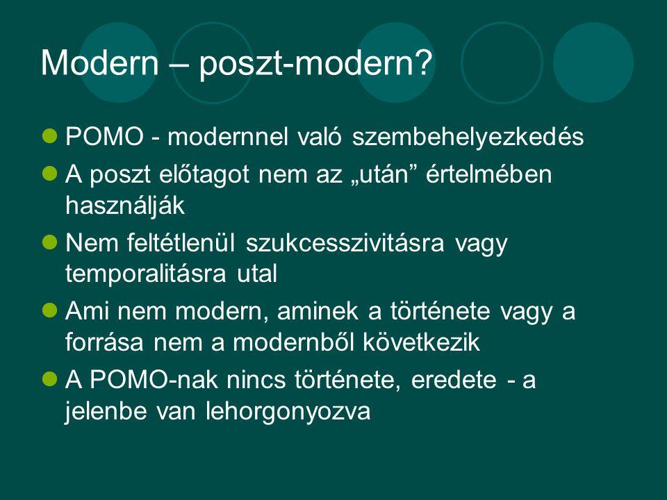 Modern – poszt-modern.