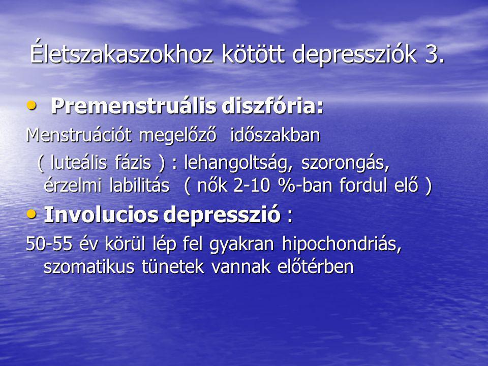 Életszakaszokhoz kötött depressziók 3.