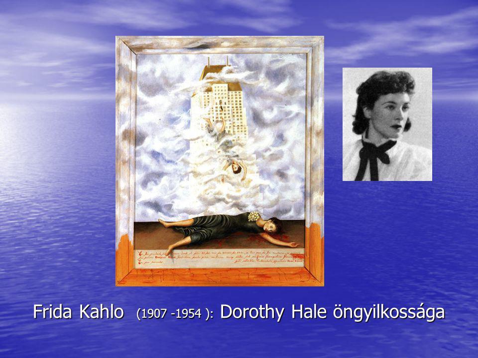 Frida Kahlo (1907 -1954 ): Dorothy Hale öngyilkossága