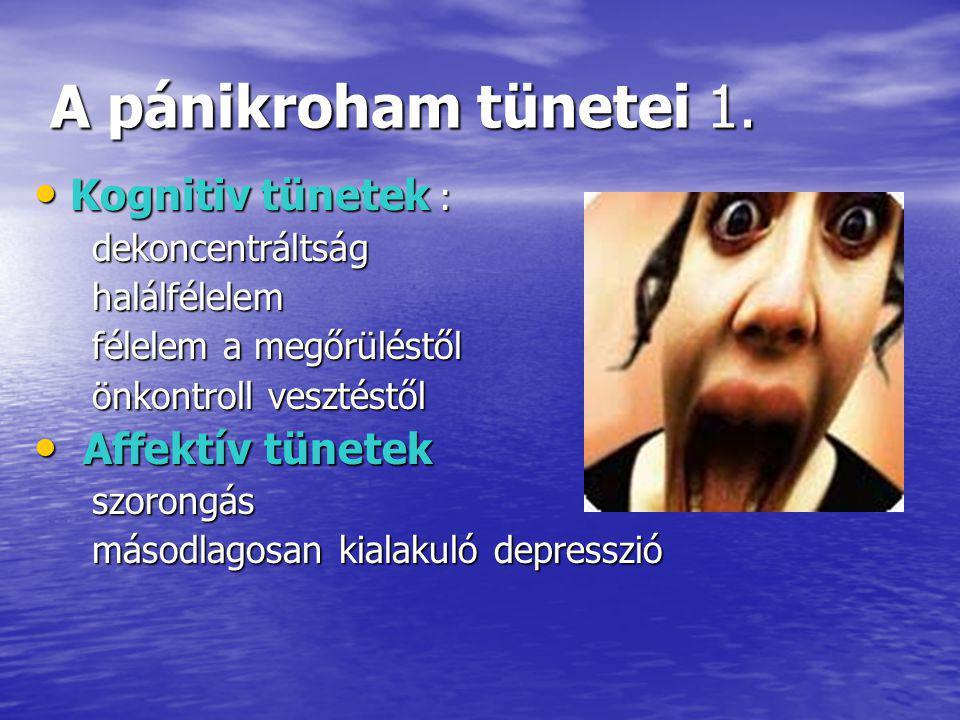A pánikroham tünetei 1.