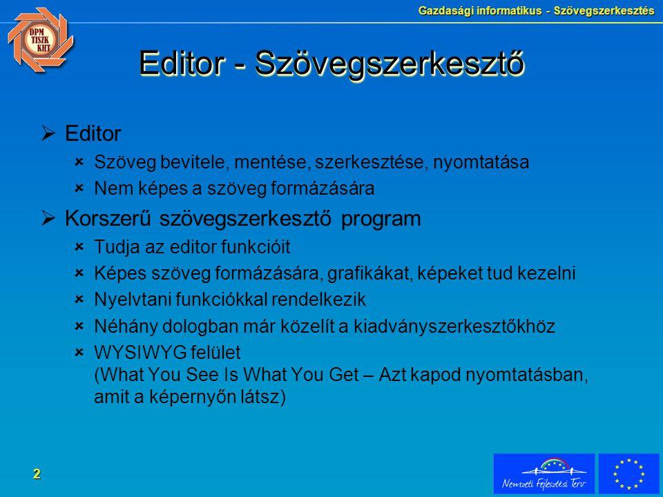 Gazdasági informatikus - Szövegszerkesztés 3 A Word indítása  Tálcáról  Start menüből  Új Office dokumentum létrehozásával ikon segítségével