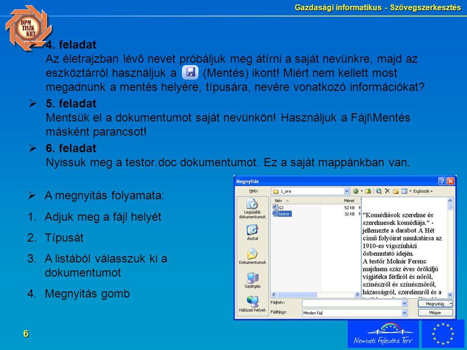 Gazdasági informatikus - Szövegszerkesztés 7 Váltás a dokumentumok között  7.