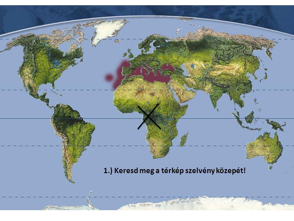 1.) Keresd meg a térkép szelvény közepét!
