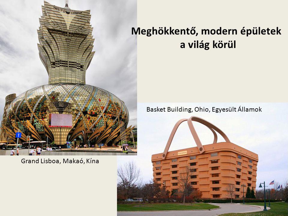 Basket Building, Ohio, Egyesült Államok Meghökkentő, modern épületek a világ körül Grand Lisboa, Makaó, Kína