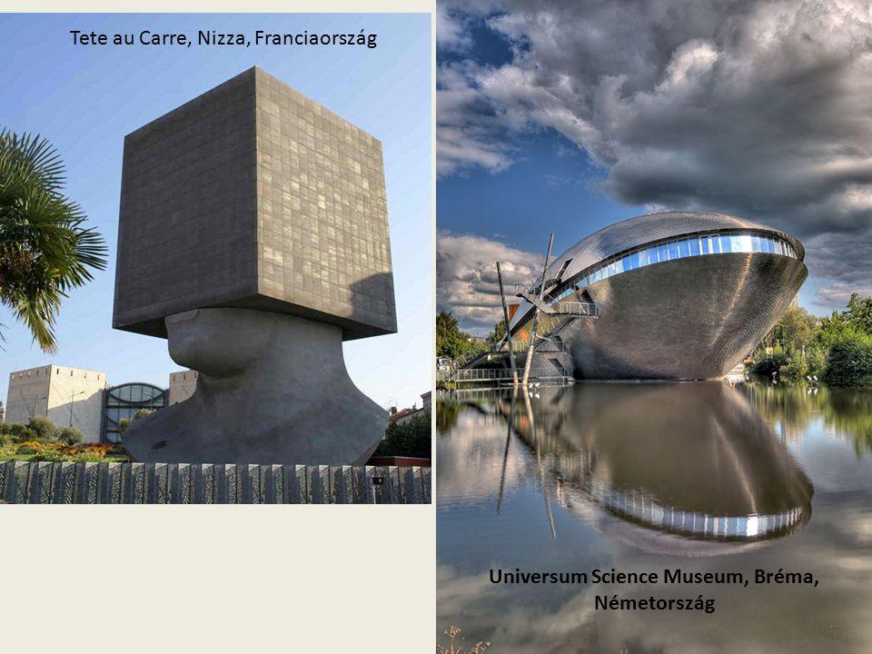 Tete au Carre, Nizza, Franciaország Universum Science Museum, Bréma, Németország