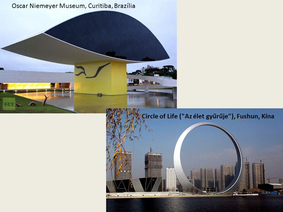 Circle of Life ( Az élet gyűrűje ), Fushun, Kína Oscar Niemeyer Museum, Curitiba, Brazília