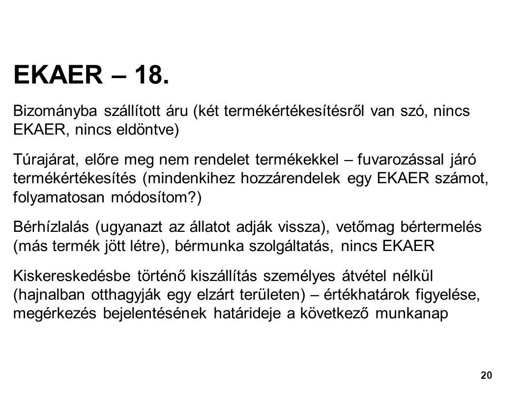 20 EKAER – 18.