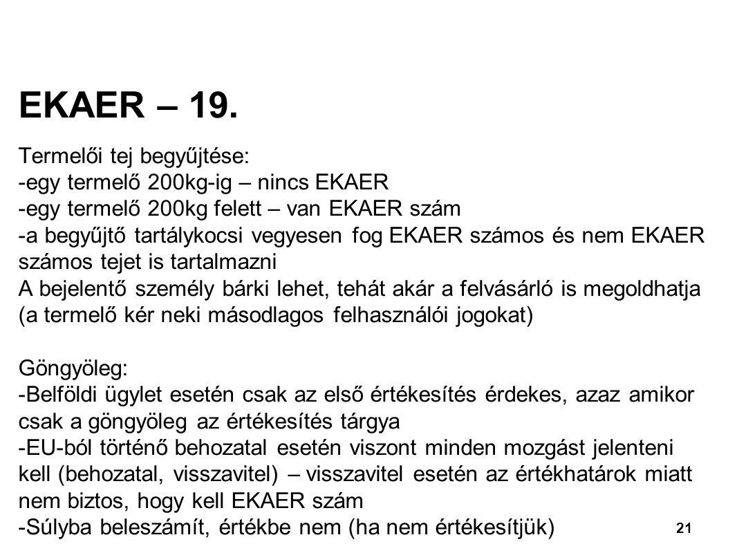21 EKAER – 19.
