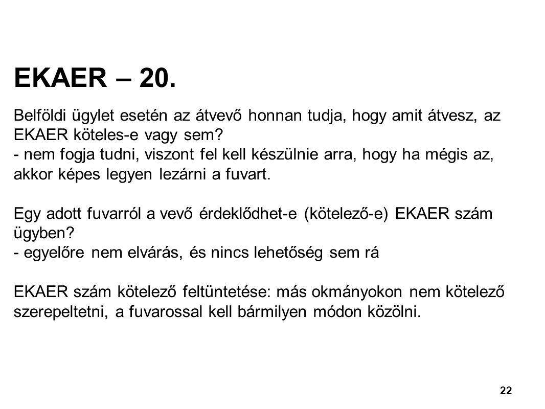 22 EKAER – 20.