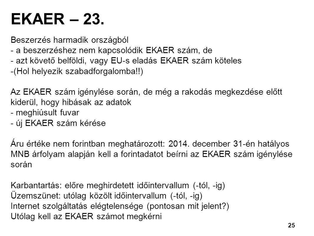 25 EKAER – 23.