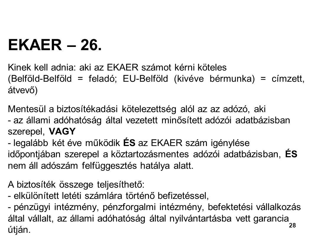 28 EKAER – 26.