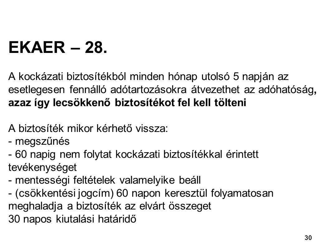 30 EKAER – 28.