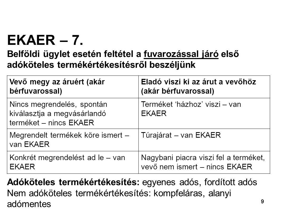 9 EKAER – 7.