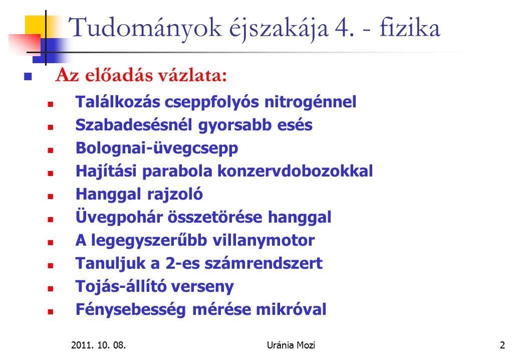 2011.10. 08.Uránia Mozi33 Tudományok éjszakája 4.