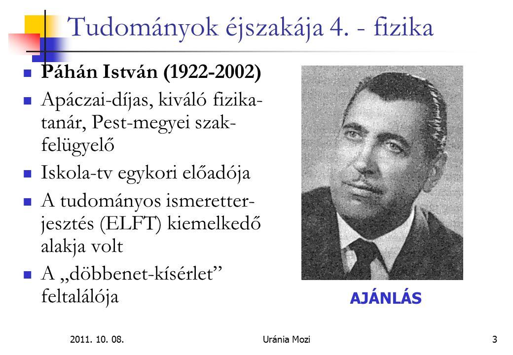 2011.10. 08.Uránia Mozi4 Tudományok éjszakája 4. - fizika Találkozás csepfolyós Nitrogénnel.