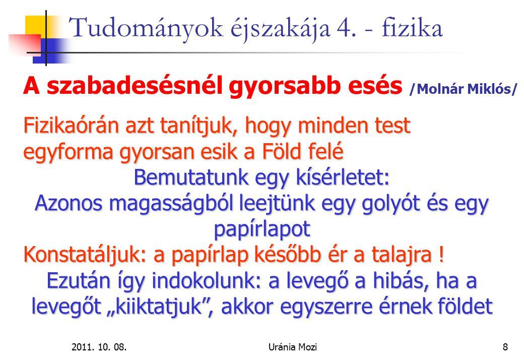 2011.10. 08.Uránia Mozi29 Tudományok éjszakája 4.