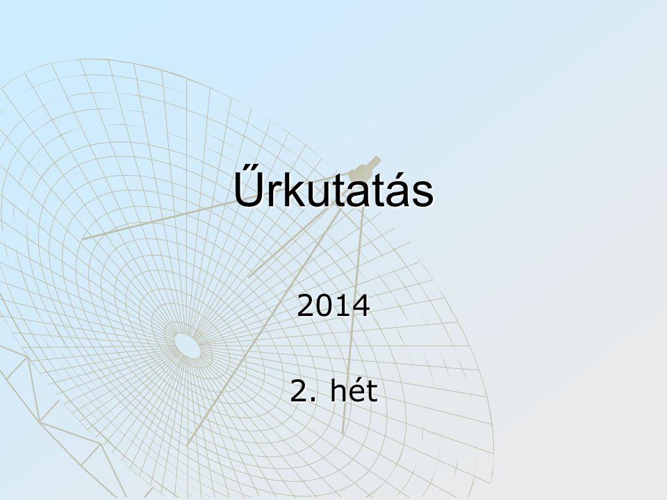 Űrkutatás 2014 2. hét