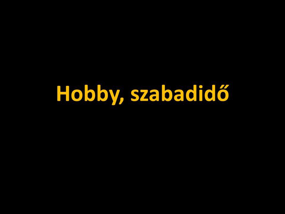 Hobby, szabadidő
