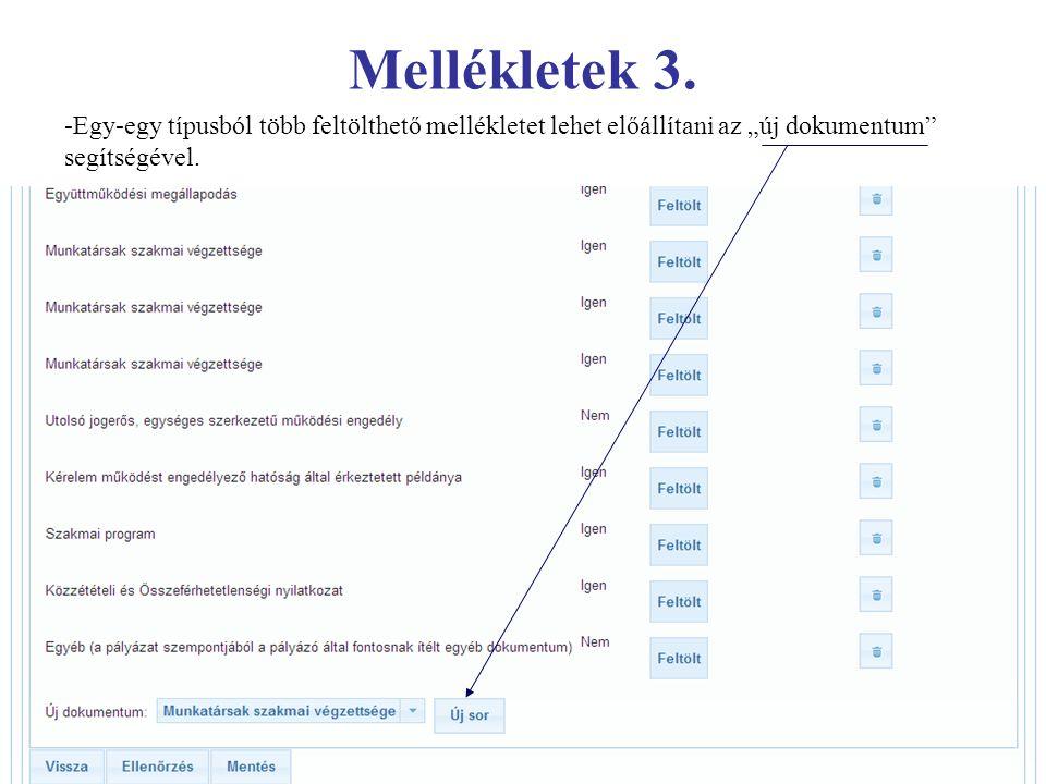 """Mellékletek 3. -Egy-egy típusból több feltölthető mellékletet lehet előállítani az """"új dokumentum"""" segítségével."""